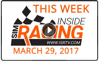 This Week Inside Sim Racing March 29 2017